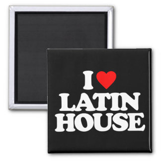 I LOVE LATIN HOUSE 2 INCH SQUARE MAGNET
