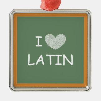 I Love Latin Square Metal Christmas Ornament