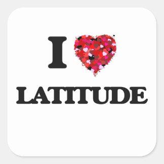 I Love Latitude Square Sticker