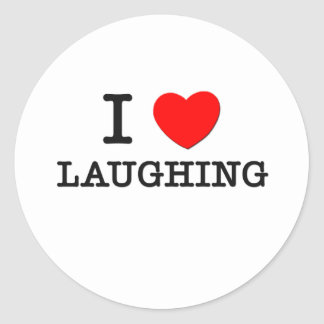 I Love Laughing Round Stickers