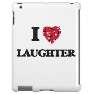 I Love Laughter