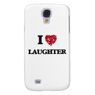 I Love Laughter Galaxy S4 Cover