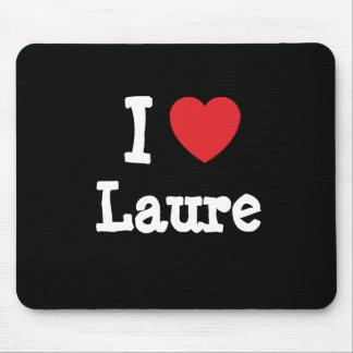 I love Laure heart T-Shirt Mouse Mats