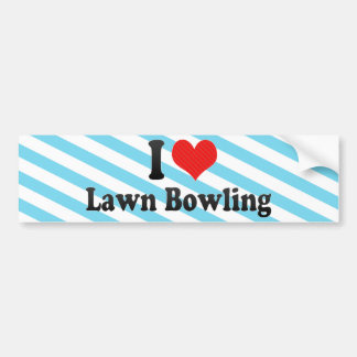 I Love Lawn Bowling Bumper Sticker