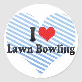 I Love Lawn Bowling Classic Round Sticker