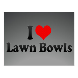 I love Lawn Bowls Post Card