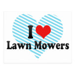 I Love Lawn Mowers Postcards