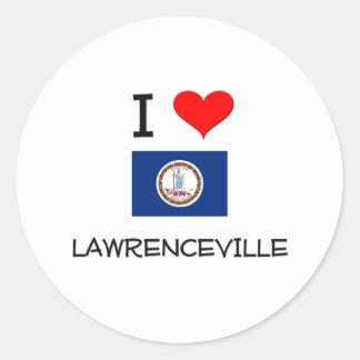 I Love Lawrenceville Virginia Classic Round Sticker
