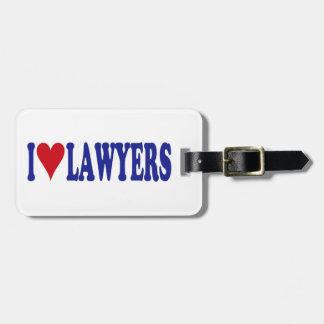 I Love Lawyers Bag Tags