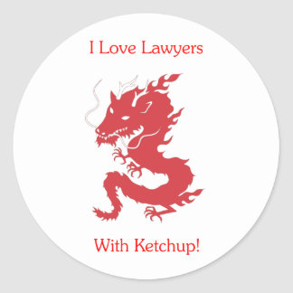 I Love Lawyers - With Ketchup! Classic Round Sticker