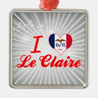 I Love Le Claire, Iowa Square Metal Christmas Ornament