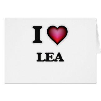I Love Lea Card