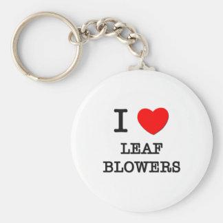 I Love Leaf Blowers Keychains