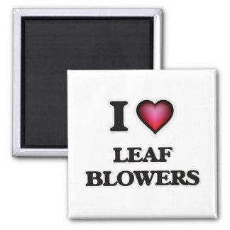I Love Leaf Blowers Magnet