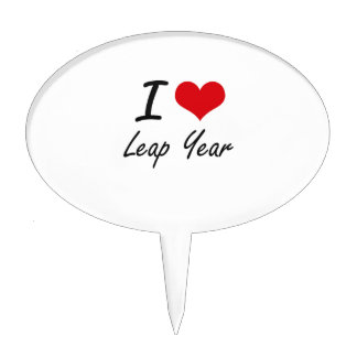 I Love Leap Year Cake Topper