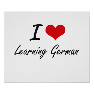 I love Learning German Poster