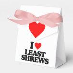 I LOVE LEAST SHREWS FAVOR BOX