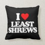 I LOVE LEAST SHREWS PILLOW