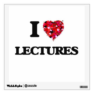 I Love Lectures Wall Decal