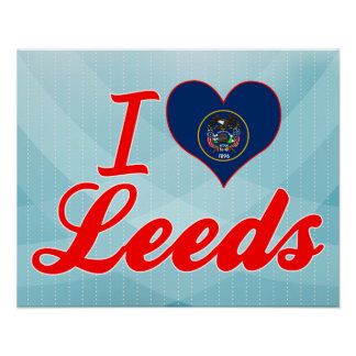 I Love Leeds, Utah Posters