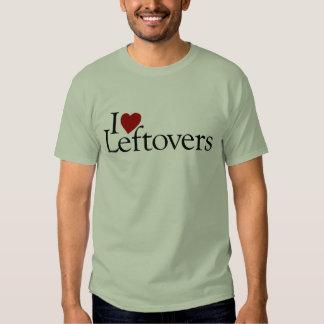 I Love Leftovers T-Shirt