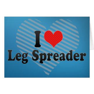 I Love Leg Spreader Card