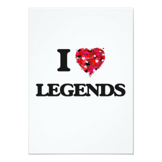 I Love Legends 5x7 Paper Invitation Card