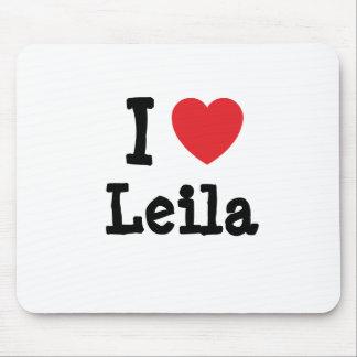 I love Leila heart T-Shirt Mouse Mat