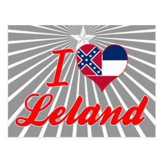 I Love Leland, Mississippi Post Card