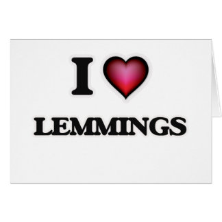 I Love Lemmings Card
