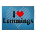 I Love Lemmings Greeting Cards