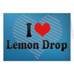 I Love Lemon Drop Greeting Card