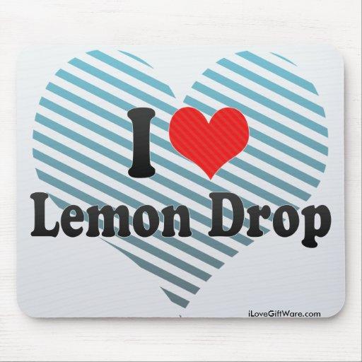 I Love Lemon Drop Mouse Pad