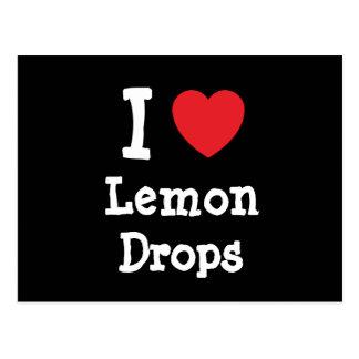 I love Lemon Drops heart T-Shirt Postcard