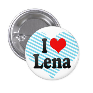 I love Lena Button