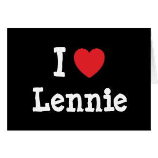 I love Lennie heart T-Shirt Greeting Card