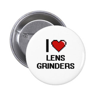 I love Lens Grinders 2 Inch Round Button