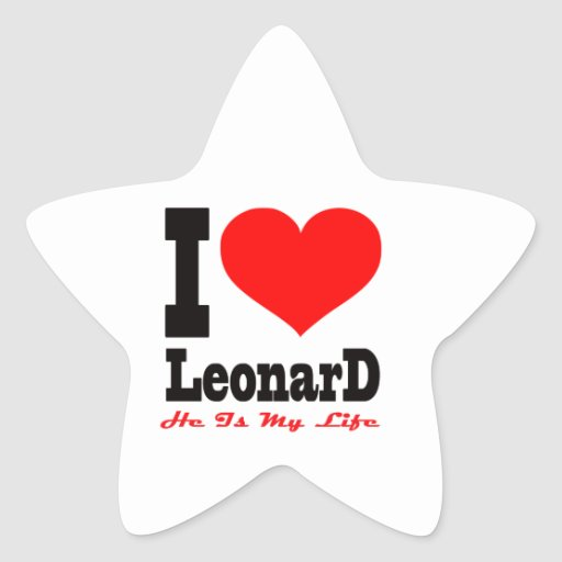 I Love Leonard. He Is My Life Star Stickers