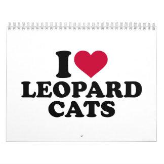I love Leopard cats Calendar