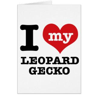 I love LEOPARD GECKO Card