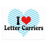 I Love Letter Carriers Post Cards