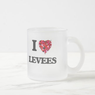 I Love Levees 10 Oz Frosted Glass Coffee Mug