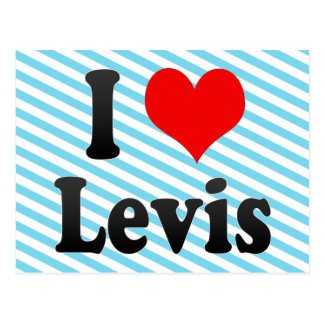 I Love Levis, Canada. I Love Levis, Canada Post Card