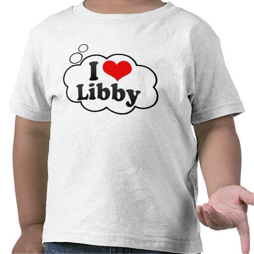 I love Libby Tshirt