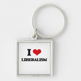 I Love Liberalism Silver-Colored Square Keychain