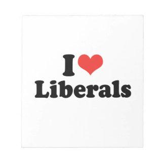 I LOVE LIBERALS - png Notepad