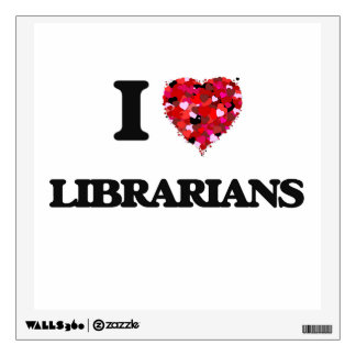 I Love Librarians Room Graphic
