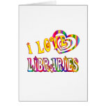 I Love Libraries Card