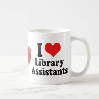 I Love Library Assistants Coffee Mugs