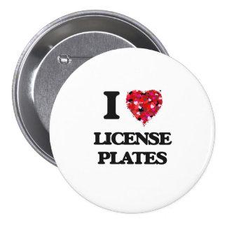 I Love License Plates 3 Inch Round Button